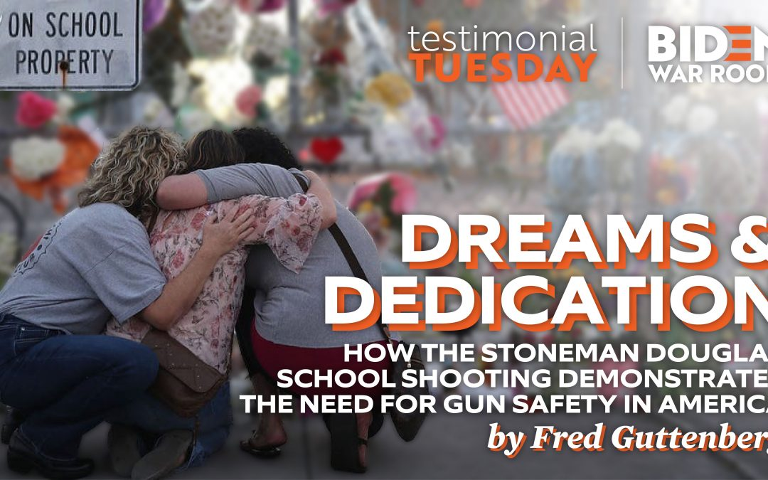 Dreams & Dedication: How the Stoneman Douglas School Shooting Demonstrates The Need For Gun Safety in America